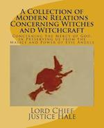 A Collection of Modern Relations Concerning Witches and Witchcraft