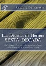 Las Decadas de Herrera.- Sexta Decada