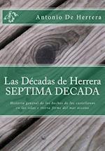 Las Decadas de Herrera.- Septima Decada