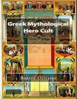 Greek Mythological Hero Cult