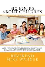 Six Books about Children