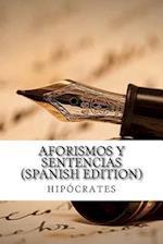 Aforismos y Sentencias (Spanish Edition)