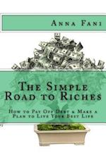 The Simple Road to Riches