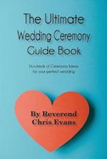 The Ultimate Wedding Ceremony Guide Book