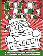 Elijah's Christmas Coloring Book