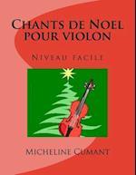 Chants de Noel Pour Violon