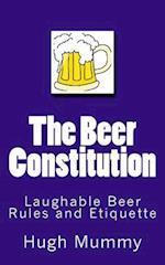 The Beer Constitution af Hugh Mummy