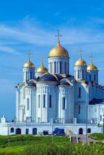 Dormition Cathedral in Vladimir Russia Journal
