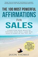 Affirmation the 100 Most Powerful Affirmations for Sales 2 Amazing Affirmative Bonus Books Included for Real Estate Agents & Money