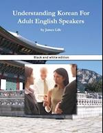 Understanding Korean for Adult English Speakers