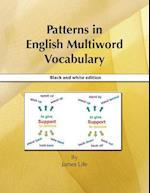 Patterns in English Multiword Vocabulary