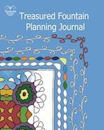 Treasured Fountain Planning Journal