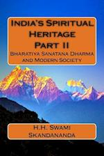 India's Spiritual Heritage Part II