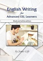 English Writing for Advanced ESL Learners