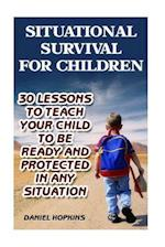Situational Survival for Children