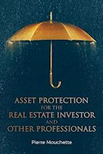 Asset Protection for the Real Estate Investor and Other Professionals