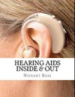 Hearing AIDS Inside & Out