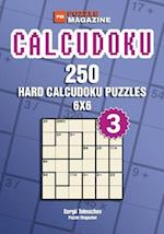 Calcudoku - 250 Hard Puzzles 6x6 (Volume 3)