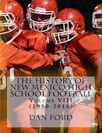 The History of New Mexico High School Football