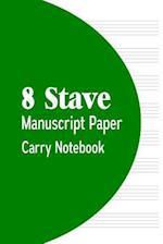 8 Stave Manuscript Paper Carry Notebook