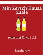 Min Zersch Hausa Zaale