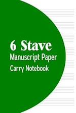 6 Stave Manuscript Paper Carry Notebook