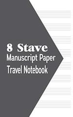 8 Stave Manuscript Paper Travel Notebook