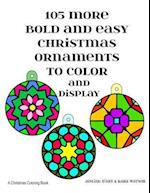 105 More Bold and Easy Christmas Ornaments to Color and Display