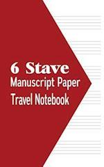 6 Stave Manuscript Paper Travel Notebook