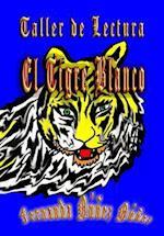Taller de Lectura, El Tigre Blanco