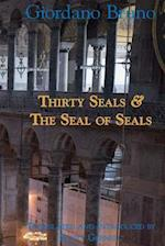 Thirty Seals & the Seal of Seals