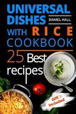 Universal Dishes with Rice. Cookbook