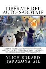 Liberate del Auto-Sabotaje