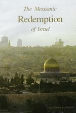 The Messianic Redemption of Israel, Revised