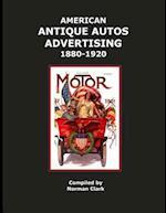 American Antique Auto Advertising 1880-1920