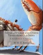 The Giant Crab and Other Tales from Old India