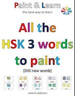 All the Hsk 3 Words to Paint