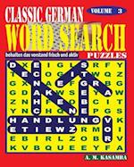 Classic German Word Search Puzzles. Vol. 3