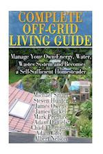 Complete Off-Grid Living Guide