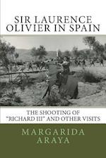 Sir Laurence Olivier in Spain