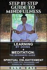 Step by Step Guide to Mindfulness