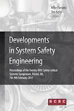 Developments in System Safety Engineering