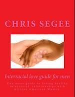 Interracial Love Guide for Men