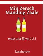 Min Zersch Manding Zaale