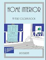 Home Is Where the Bath Bubbles Adult Coloring Book