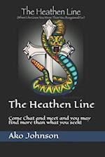The Heathen Line