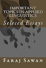 Important Topics in Applied Linguistics
