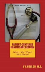 Patient-Centered Healthcare Reform