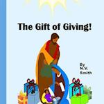 The Gift of Giving!