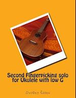Second Fingerpicking Solo for Ukulele with Low G